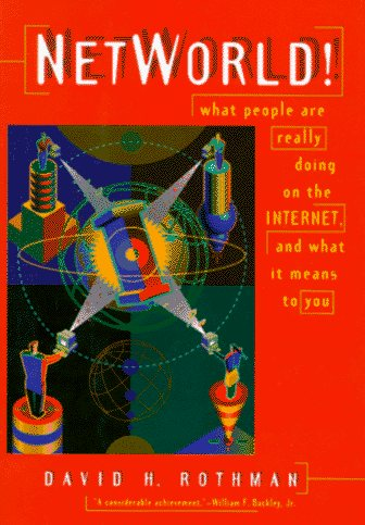 Large book cover: NetWorld!: What People are Really Doing on the Internet