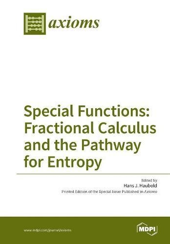 Large book cover: Special Functions: Fractional Calculus and the Pathway for Entropy