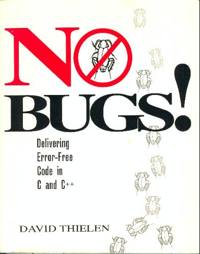 Large book cover: No Bugs!: Delivering Error-Free Code in C and C++