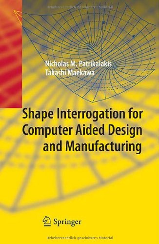 Large book cover: Shape Interrogation for Computer Aided Design and Manufacturing