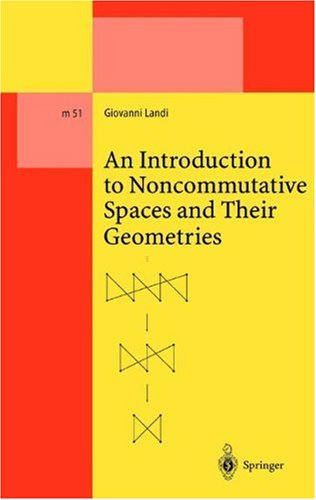 Large book cover: An Introduction to Noncommutative Spaces and their Geometry