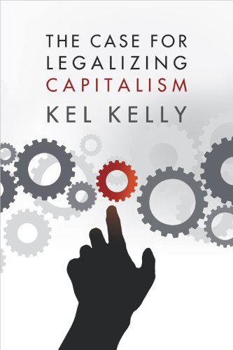 Large book cover: Case for Legalizing Capitalism