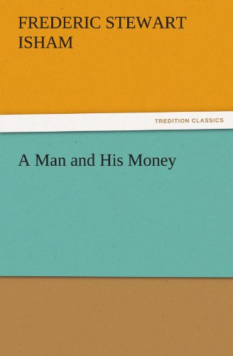 Large book cover: A Man and His Money